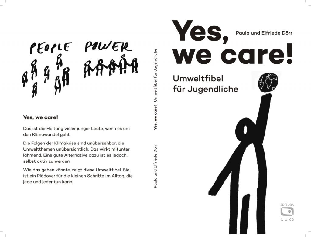 The cover image of Paula's upcoming book 'Yes, we care!' It has a stick person holding a planet on the front and several stick people under a banner reading people power on the back.